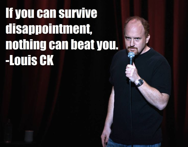 Louis CK's wise words for his kids - Imgur