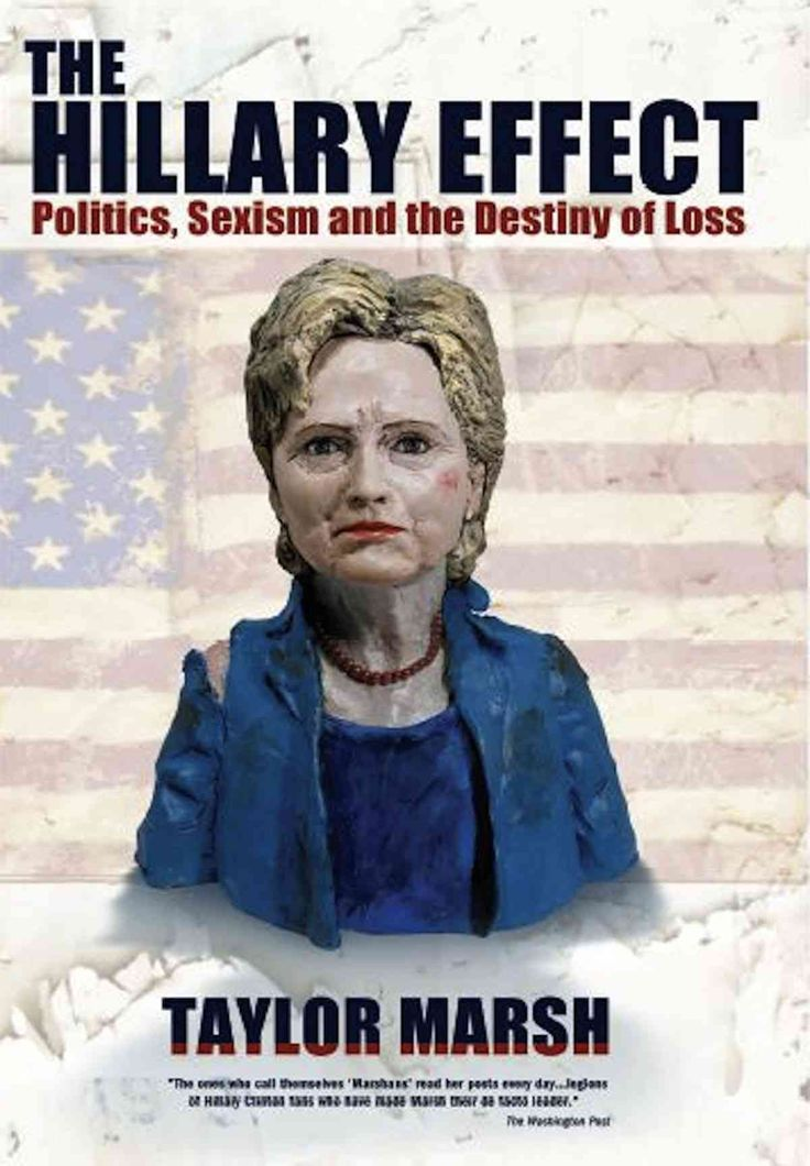 The Hillary Effect: Politics, Sexism and the Destiny of Loss