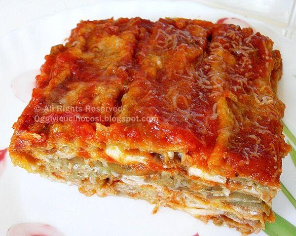 Oggi vi cucino così!: La Parmigiana di Melanzane