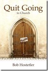 Quit-Going-to-Church-Bob-Hostetler: Bobs Hostetl, Church, Book Worth, Favorit Book, Book Quit, Hostetl Book