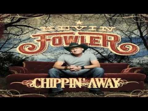 Kevin Fowler - That Girl!