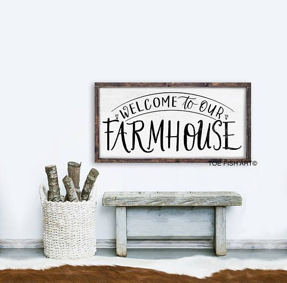 Welcome to our farmhouse sign Welcome to Our Home Farmhouse