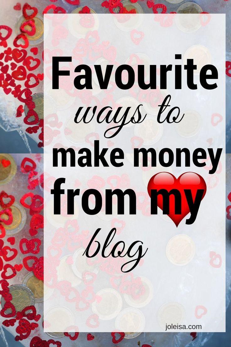 Favourite Ways to Make Money Blogging