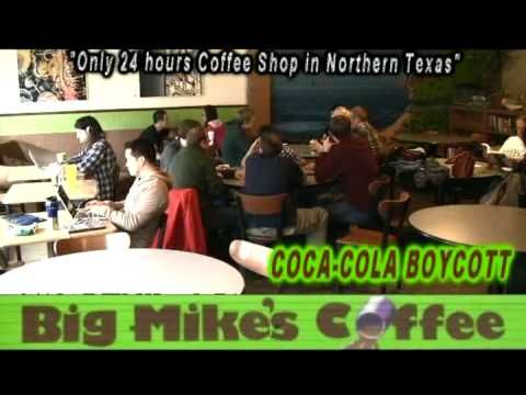 BIG MIKE'S COFFEE SHOP the ONLY 24 HOUR COFFEE SHOP IN NORTHERN TEXAS  located across from University of Northern Texas at 1306 W. Hickory St. Denton, Texas  email: bigmikescoffee@yahoo.com or log on www.BigMikesCoffeeShop.com