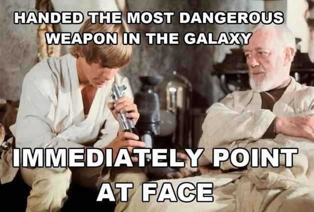 """What we all would do if lightsabers really existed. 
