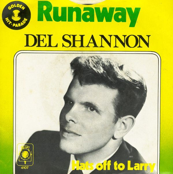 Del Shannon Runaway Hats Off To Larry 1961 Del Shannon Del Shannon Runaway Album Covers