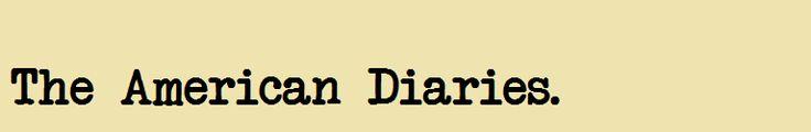 The American Diaries