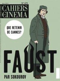 Cahiers du cinéma #679 : Faust par Sokourov