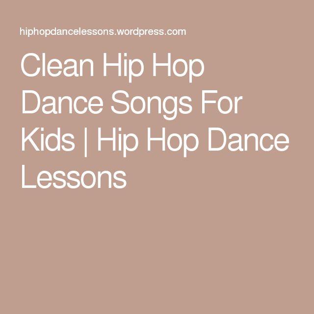 Clean Hip Hop Dance Songs For Kids | Hip Hop Dance Lessons