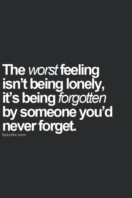 Or when they decide you are no longer their friend and you are suddenly excluded when you need them the most