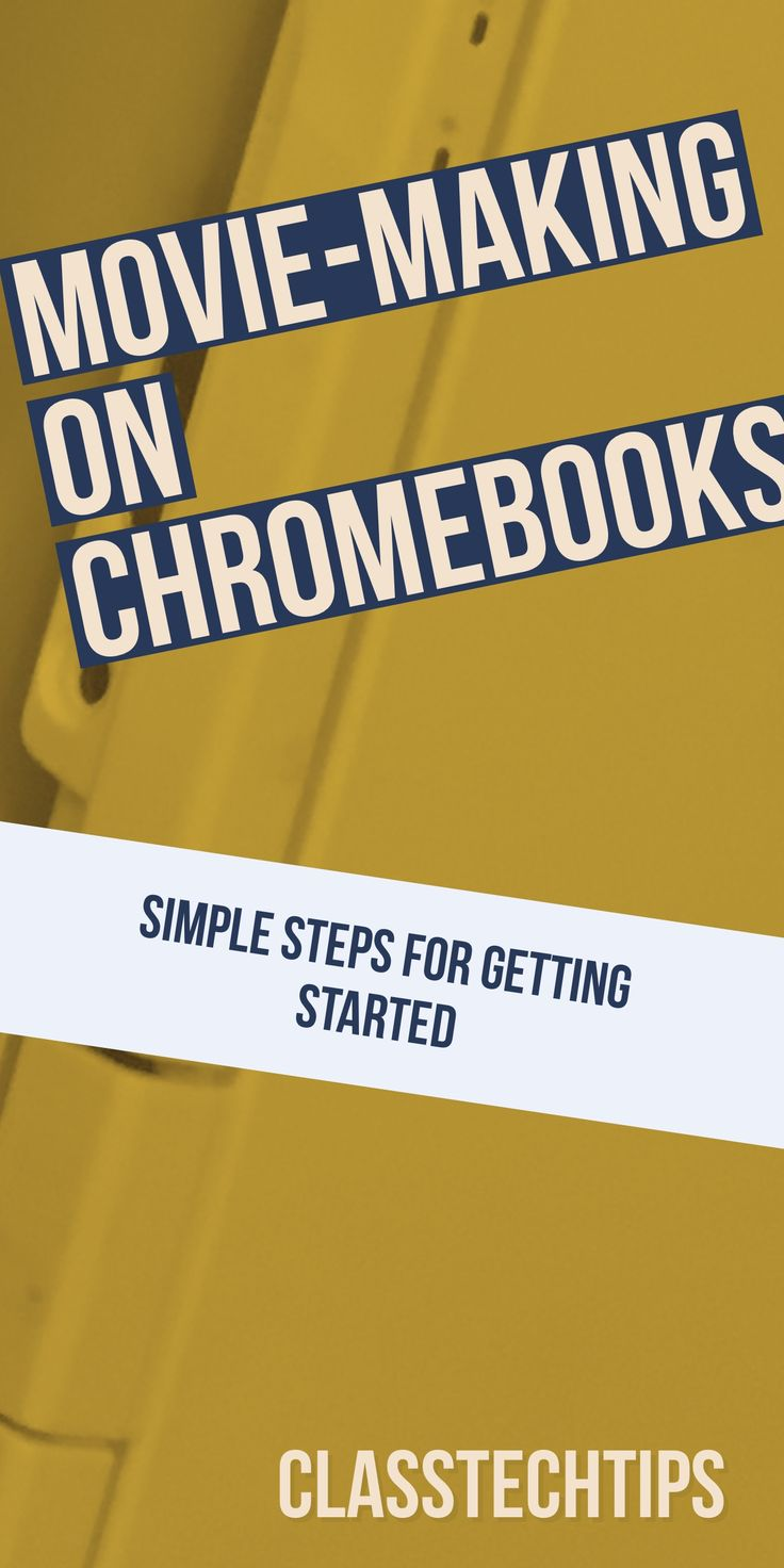 Chromebooks | Movie-making on Chromebooks | Chromebook movie maker | Spark Video | Chromebook video creator