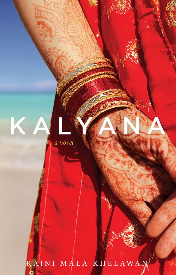 Kalyana, by Rajni Mala Khelawan (Second Story Press) http://secondstorypress.ca/books/353-kalyana