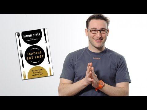Simon Sinek - Why Leaders Eat Last - YouTube