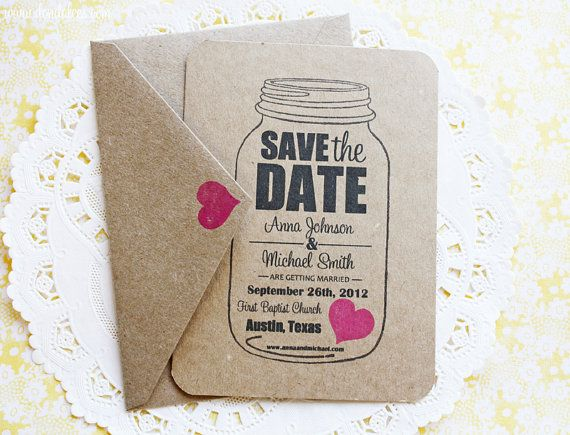 Would be cute to send ACTUAL mason jars with goodies and a Save The Date
