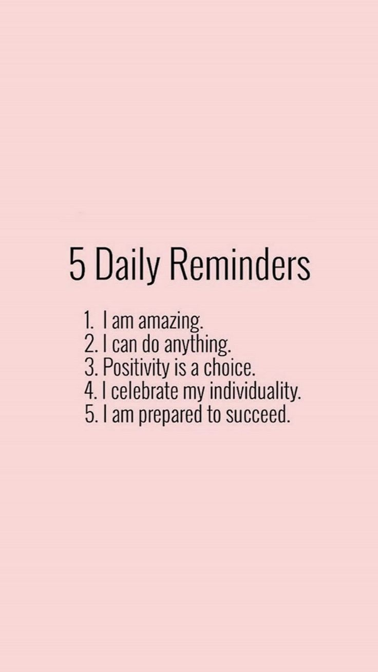 5 daily reminders (positivity)