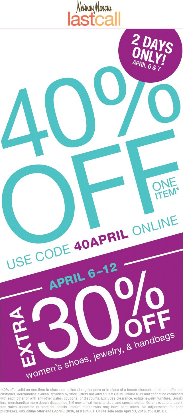 Pinned April 6th: Extra 40% off a single item at #Neiman Marcus Last Call or online via promo code 40APRIL #coupon via The #Coupons App