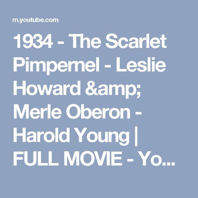 1934 - The Scarlet Pimpernel - Leslie Howard & Merle Oberon - Harold Young | FULL MOVIE - YouTube