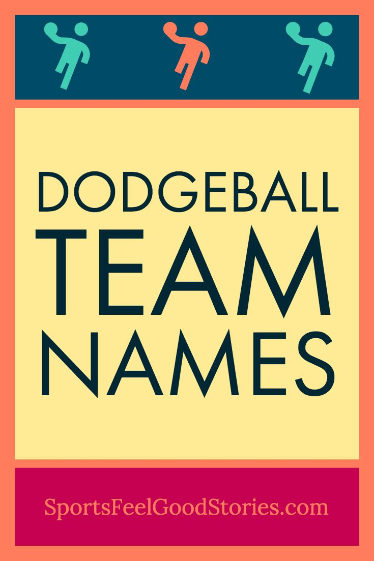 Funny Dodgeball Team Names Best Clever And Hilarious Name Team Names Funny Team Names Dodgeball