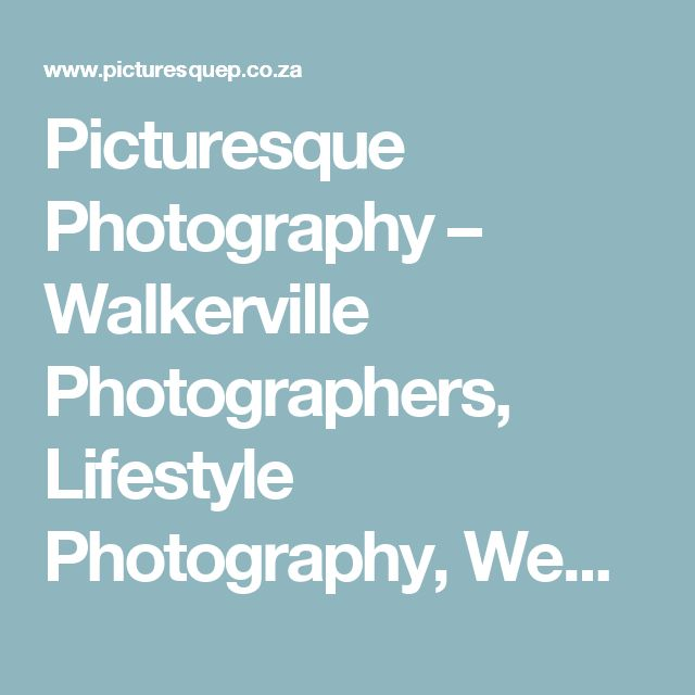 Picturesque Photography – Walkerville Photographers, Lifestyle Photography, Weddings, Events & Studio, Gauteng Photographer, Supermodel Parties, Goddess for a day, model for a day | Picturesque Wedding Photography