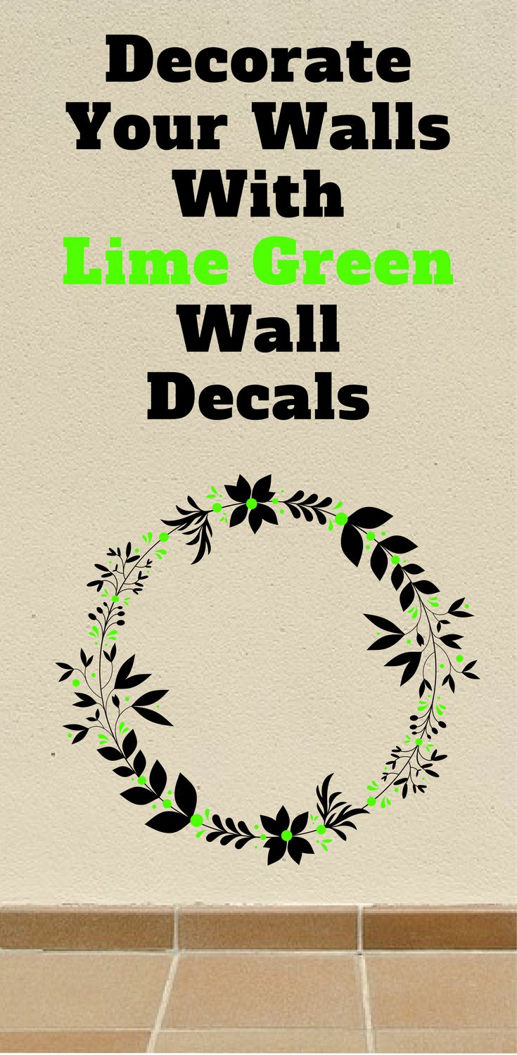 Lime green wall decals are good wall decorations to decorate bare walls or simply test out how lime green will look within your home decor. #limegreendecor #wallart #walldecor #walldecals #wallstickers #wall