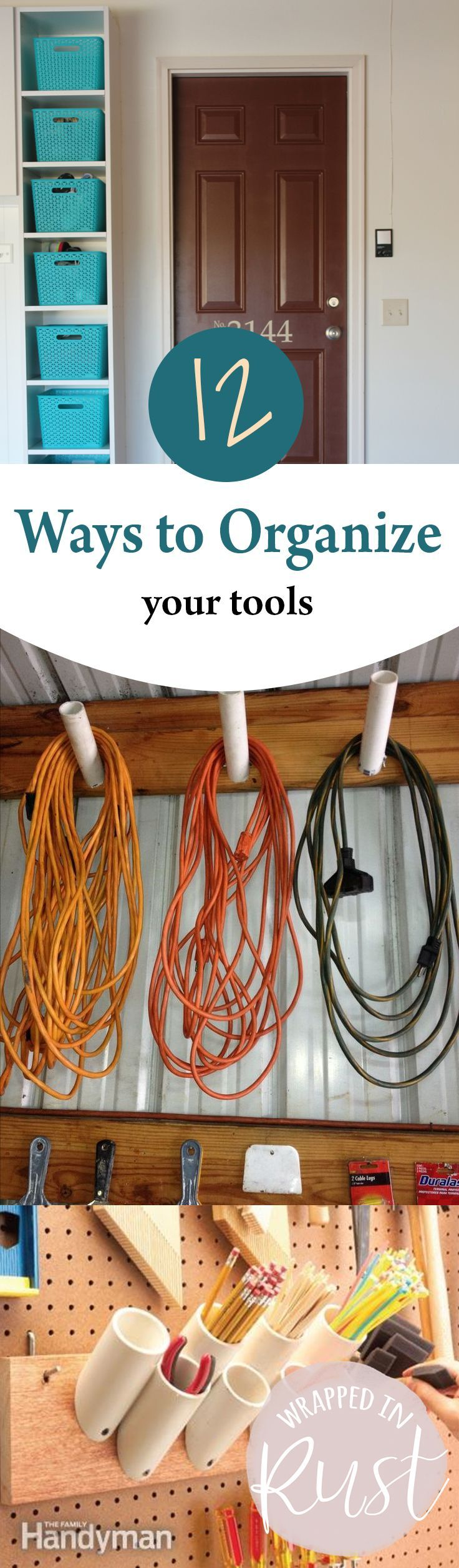 How to organize and store your tools.