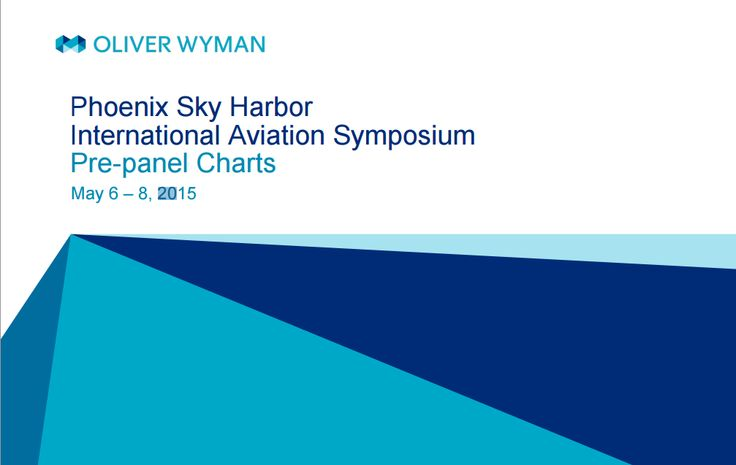 I'd like to share''Phoenix Sky Harbor International Aviation Symposium ''presentation by OLIWER WYMAN Some headlines: Air Travel Irritants of Global Frequent Travelers Ratio of Airline Loyalty Pr...