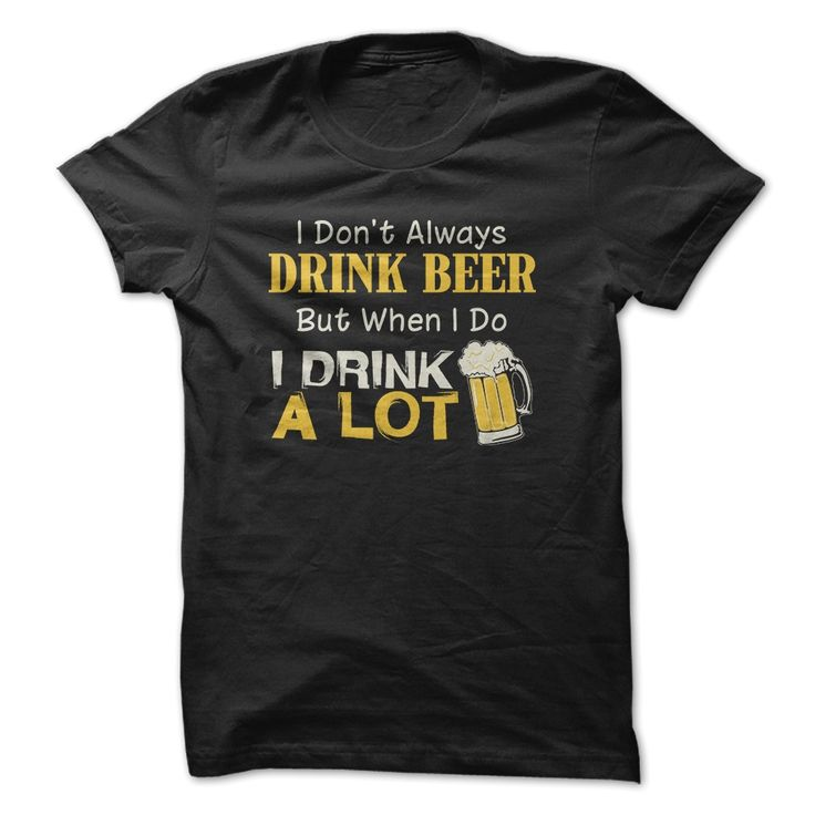 Drink Beer, Order HERE ==> https://www.sunfrog.com/Drinking/Drink-Beer-69653098-Guys.html?53624, Please tag & share with your friends who would love it , #renegadelife #xmasgifts #christmasgifts