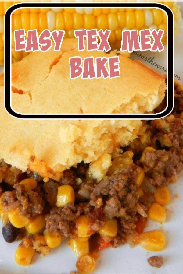 Easy Tex Mex Bake In 2020 Mexican Cornbread Recipe Cornbread Casserole Recipe Mexican Food Recipes