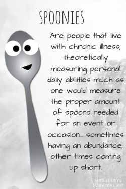 Spoonies - good short definition!