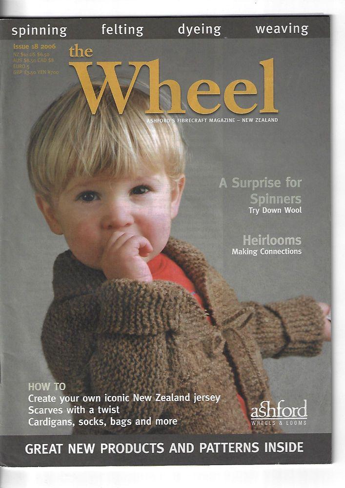 The Wheel Ashford's Fibrecraft magazine #18 2006 knitting spinning weaving #Ashford
