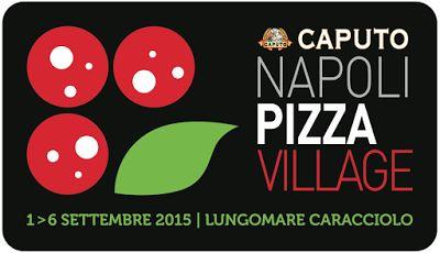 Le Officine Gourmet - di Giulia Cannada Bartoli: 11 agosto, è confermato :Napoli Pizza Village salv...