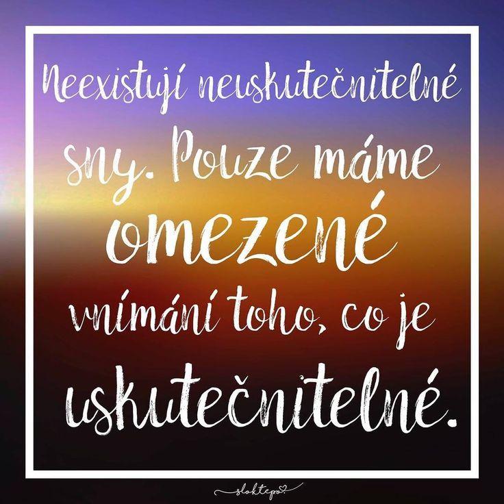 Příroda nedala lidem sny, aniž by jim neumožnila je uskutečnit.☕ Krásný pátek všem #sloktepo #motivacni #hrnky #miluji #kafe #zivot #citaty #mujsen #mujzivot #mojevolba #darek #dokonalost #stesti #laska #domov #dobranalada #sen #inspirace #motivace #praha #czech #czechgirl #czechboy