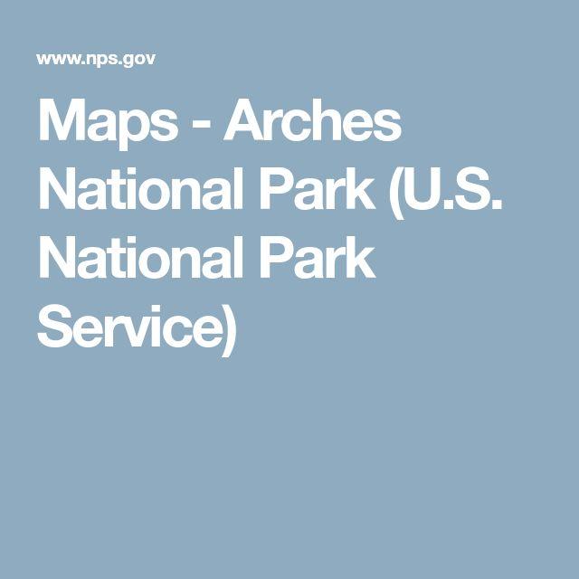 Maps - Arches National Park (U.S. National Park Service)