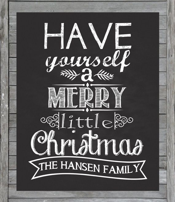 Chalkboard Christmas Printable - Personalized - Have Yourself a Merry Little Christmas