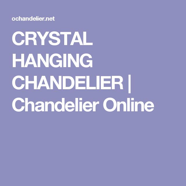 CRYSTAL HANGING CHANDELIER | Chandelier Online