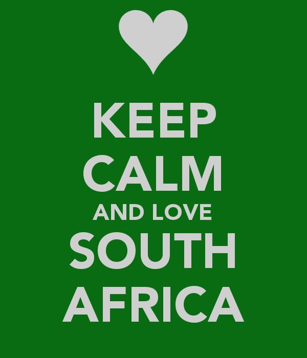Keep Calm and Love South Africa!