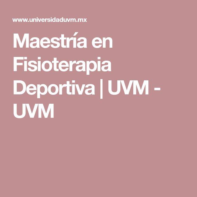 Maestría en Fisioterapia Deportiva | UVM - UVM