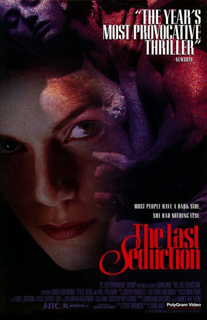 The Last Seduction (3.5 stars) Linda Fiorentino perfected the femme fatale in her movie career, and she performs wonderfully here. I was hoping for more of a Jade-like story line, but ended up with a more comedic take of the neo-film noir genre. The comedy took away from the movie for me. Still, the awesomeness of Fiorentino at work should not be missed.