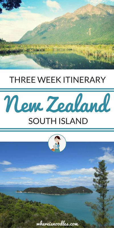 How to spend three weeks on New Zealand's South Island