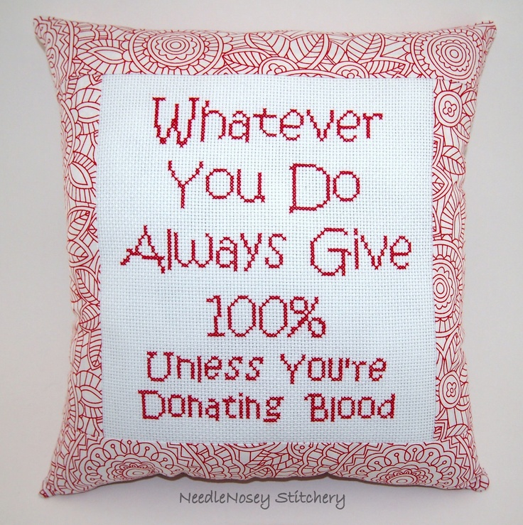 Funny Cross Stitch Pillow, Red Pillow, Always Give 100% Quote. $20.00, via Etsy.