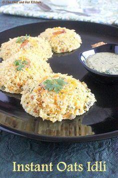 INSTANT OATS IDLI RECIPE | INDIAN OATS RECIPES-add vegan curd instead f regular to make it vegan.