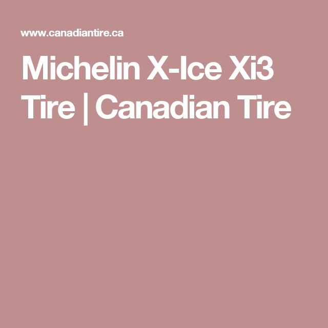 Michelin X-Ice Xi3 Tire | Canadian Tire