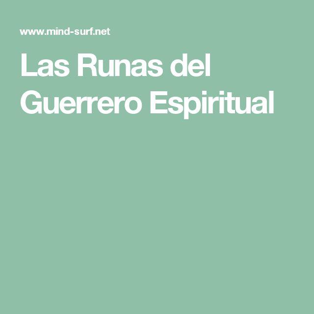 Las Runas del Guerrero Espiritual