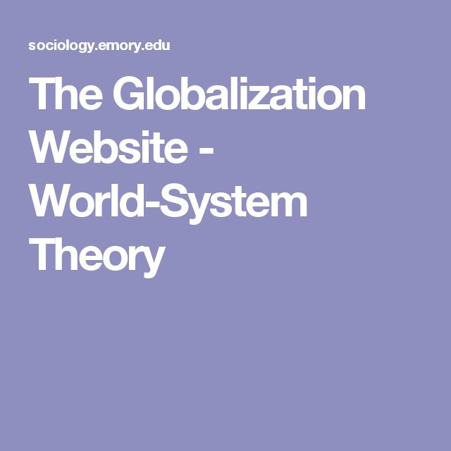 The Globalization Website - World-System Theory