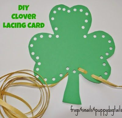 St. Patrick's Day Craft Ideas for kids.  DIY Clover Lacing cards.  DIY Lacing cards