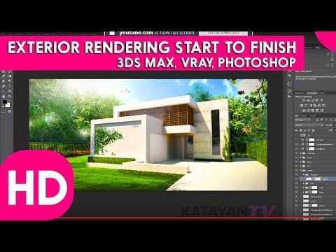 How to Become Architect ᴴᴰ : EXTERIOR RENDERING START TO FINISH II 3DS MAX, VRAY , PHOTOSHOP - YouTube