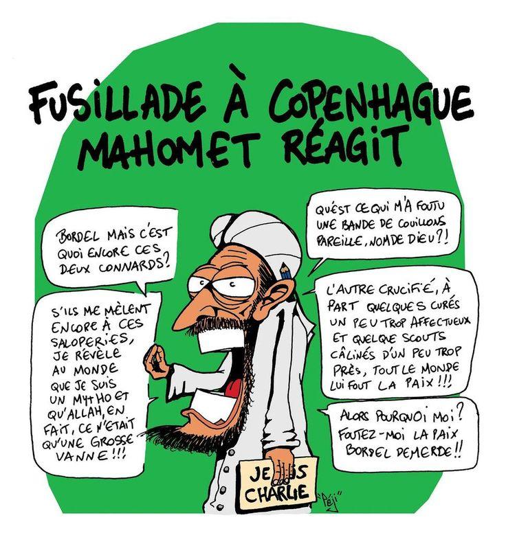 """La caricature du jour : """"Fusillade à Copenhague ; Mahomet réagit""""... Merci à Péji"""