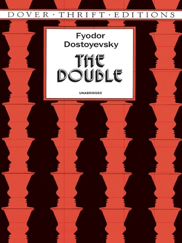 The Double by Fyodor Dostoyevsky  Most significant of the Russian novelist's early stories (1846) offers a straight-faced treatment of a hallucinatory theme. Golyadkin senior is a powerless target of persecution by Golyadkin junior, his double in almost every respect. Familiar Dostoyevskan themes of helplessness, victimization, scandal — beautifully handled in this small masterpiece.  #doverthrift #classiclit #doverthrift #classiclit