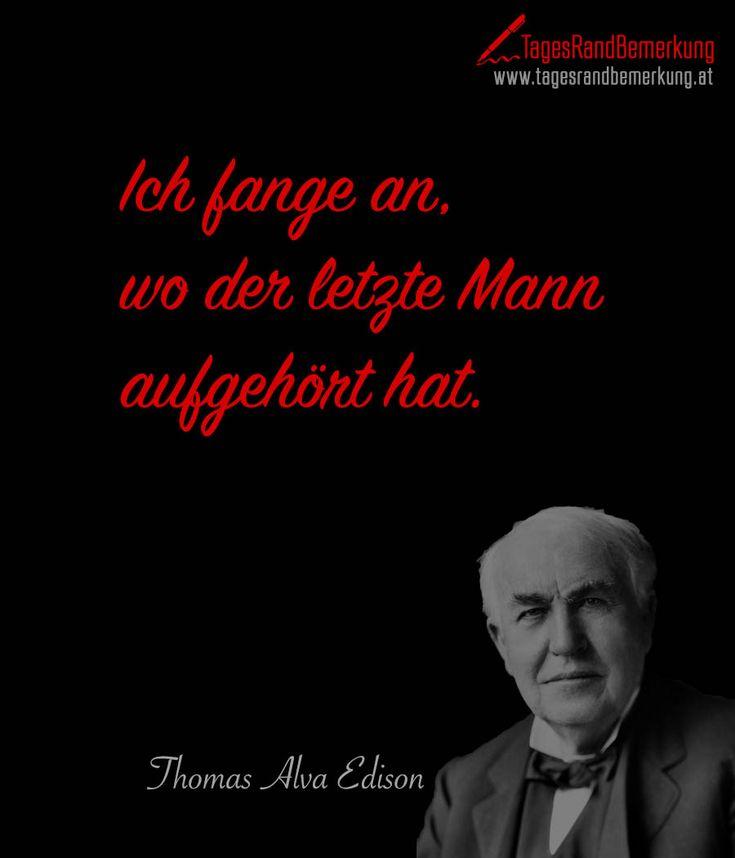 Ich fange an wo der letzte Mann aufgehört hat. #QuoteOfTheDay #ZitatDesTages #TagesRandBemerkung #TRB #Zitate #Quotes