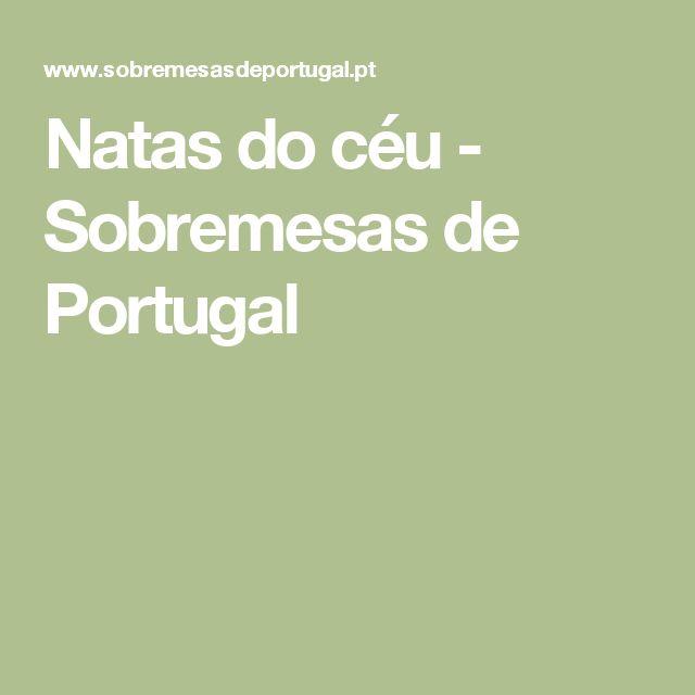 Natas do céu - Sobremesas de Portugal
